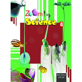 Rachna Sagar Together with Zoom! in Science for Class 4