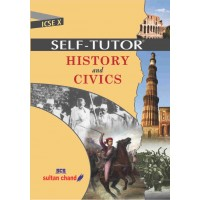 Sultan Chand Self Tutor ICSE History & Civics for Class 10