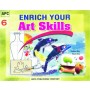 APC Enrich Your Art Skills Textbook for Class 6