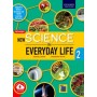 Oxford New Science in Everyday Life Textbook for Class 2